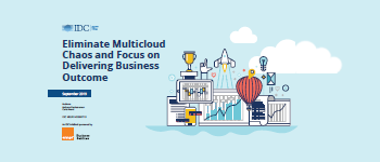 Eliminate multicloud chaos and focus on delivering business outcome