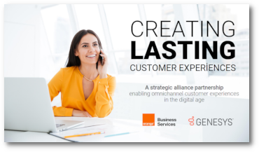 Orange and Genesys: Creating lasting customer experiences