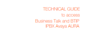 Connect Avaya Aura to Business Talk SIP Trunking