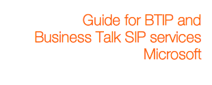 Configuration guideline to connect Microsoft Skype For Business & Lync to Business Talk SIP Trunking