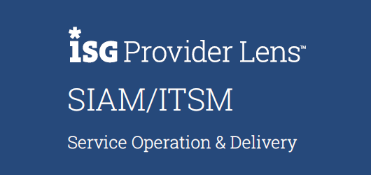 ISG Provider Lens SIAM/ITSM Service Operations and Delivery
