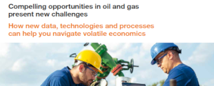 Compelling opportunities in oil and gas present new challenges