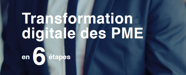 La transformation digitale des PME en 6 étapes
